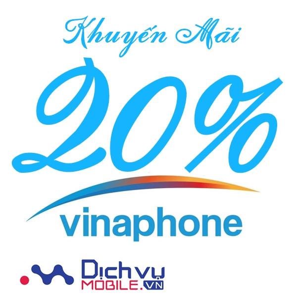 Vinaphone khuyến mãi 20% thẻ nạp cục bộ duy nhất 23/3/2021
