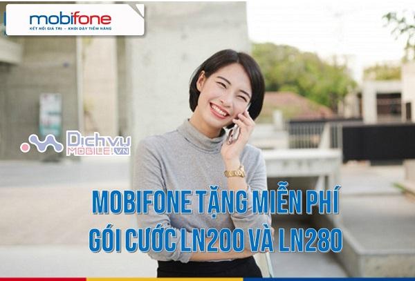 Mobifone tặng gói cước LN200 và LN280 miễn phí 200 – 280 phút thoại hấp dẫn