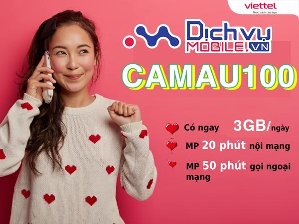Cách đăng ký gói CAMAU100 Viettel nhận combo thoại data cực khủng chỉ 100k