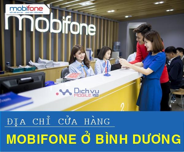 Địa chỉ cửa hàng Mobifone ở Bình Dương cập nhất mới nhất