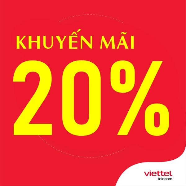 Viettel khuyến mãi 20% giá trị thẻ nạp ngày 20/5/2021