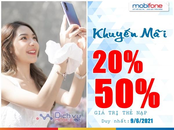 Mobifone khuyến mãi 20% - 50% giá trị thẻ nạp duy nhất 9/6/2021
