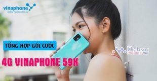 cac goi cuoc 4G Vinaphone gia 59K