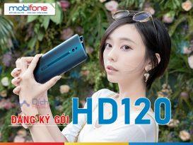 Cách đăng ký gói HD120 Mobifone nhận 15GB truy cập mạng 4G