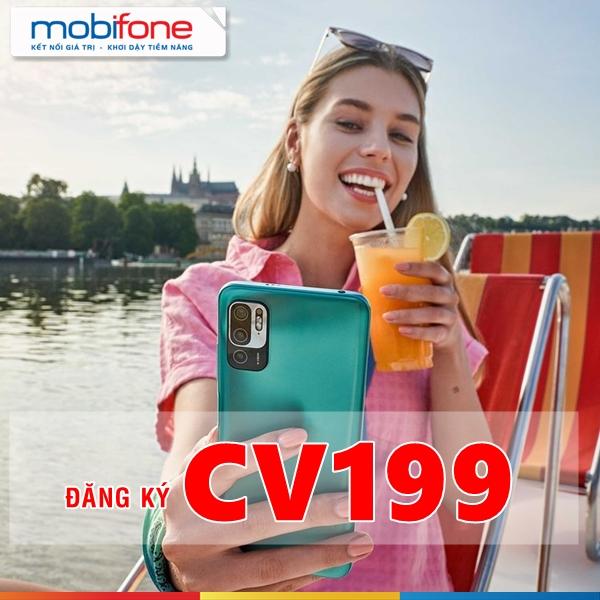 Gói cước CV199 Mobifone là gì, ưu đãi như thế nào?