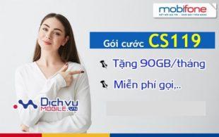 Hướng dẫn đăng ký gói cước CS119 Mobifone ưu đãi 90GB, 530 phút gọi và các tiện ích hấp dẫn