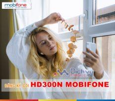 Cách đăng ký gói 12HD300N Mobifone nhận ngay 4GB/ ngày cực dễ dàng