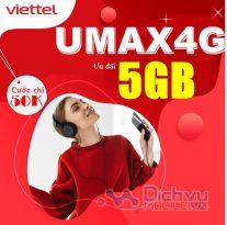 Cách đăng ký gói UMAX4G Viettel nhận 5GB chỉ 50,000đ trọn gói không phí phát sinh