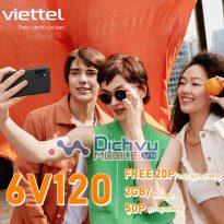 Hướng dẫn đăng ký gói 6V120 Viettel nhận 2GB, free thoại suốt 6 tháng
