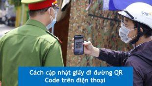 Cập nhật giấy đi đường QR Code