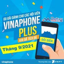 Vinaphone tặng quà hội viên Vinaphone Plus tháng 9/2021
