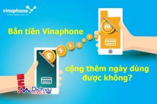 Bắn tiền Vinaphone có được công thêm ngày dùng không