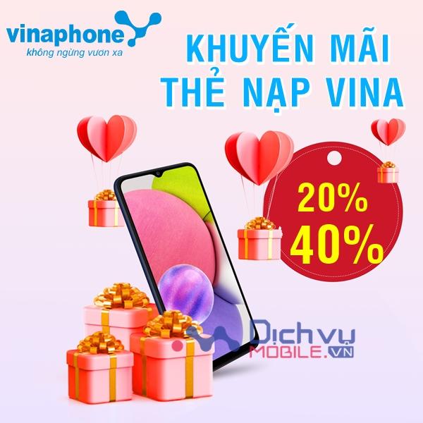 Vinaphone khuyến mãi tặng 20% -40% giá trị thẻ nạp duy nhất 10/9/2021