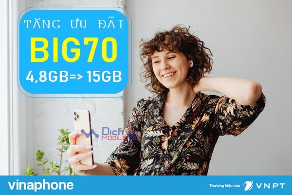 Thông báo: Vinaphone chính thức nâng ưu đãi gói BIG70 lên 15GB/ tháng giá không đổi