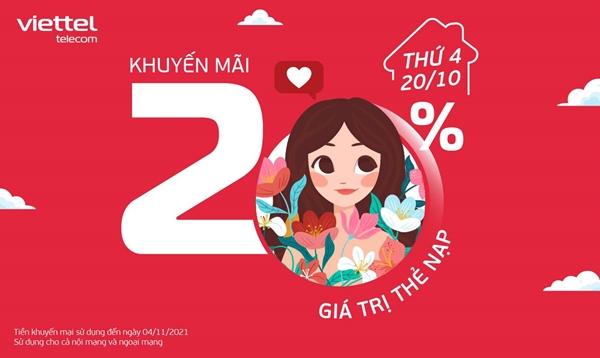 Viettel khuyến mãi 20% thẻ nạp ngày vàng duy nhất 20/10/2021 toàn quốc